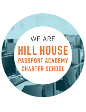Graphic with text We are Hill House Passport Academy Charter School