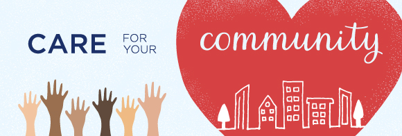 Care for Your Community - Image of town within a red heart, next to many reaching hands.