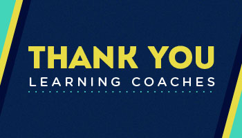 Thank You Learning Coaches