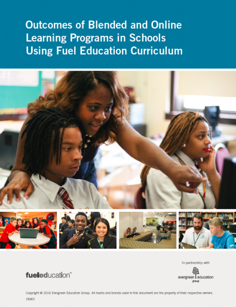 Outcomes of Blended and Online Learning Programs in Schools Using Fuel Education Curriculum