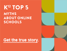 K¹² Top 5 - Myths About Online Learning. Get the true story.