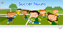 Click to view Soccer Nouns