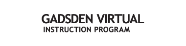 Gadsden Virtual Instruction Program